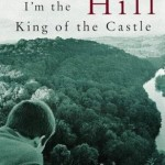 I'm the king of the Castle - novel cover